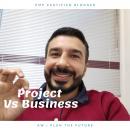المشروع والعمل القائم Project vs Business